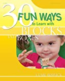 30 Fun Ways to Learn about Blocks and Boxes, Clare Beswick, 0876593694