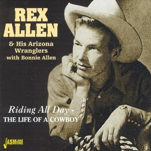 CD : Rex Allen - Riding All Day/ The Life Of A Cowboy (CD)