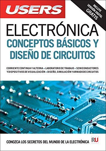 Electronica: Conceptos basicos y diseño de circuitos (Spanish Edition) [USERS Staff] (Tapa Blanda)