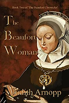 The Beaufort Woman: Book Two of The Beaufort Chronicles by [Arnopp, Judith]