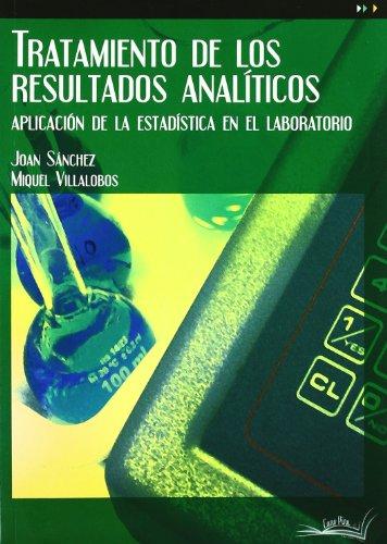 Descargar Libro Tratamiento De Los Resultados Analiticos Joan Sanchez Rodriguez