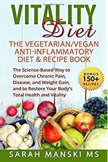 Vegan Anti - Inflammatory Diet Recipes: Healthy - Easy Prep - Anti