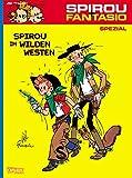 Spirou im Wilden Westen (Spirou & Fantasio Spezial, Band 5)