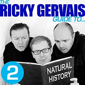 The Ricky Gervais Guide to... NATURAL HISTORY Performance