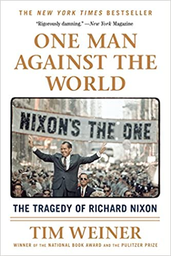 Book One Man Against the World: The Tragedy of Richard Nixon
