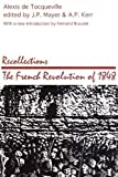 img - for Recollections: The French Revolution of 1848 (Social Science Classics Series) by Alexis de Tocqueville (1987-01-01) book / textbook / text book