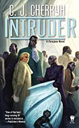 Intruder: Book Thirteen of Foreigner (Foreigner series 13)