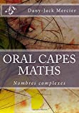 ORAL CAPES MATHS : Nombres complexes