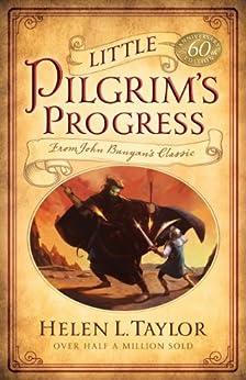 Little Pilgrim's Progress: From John Bunyan's Classic by [Taylor, Helen L.]