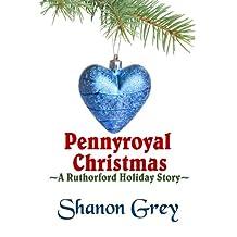 Pennyroyal Christmas (A Ruthorford Holiday Story Book 1)