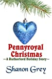 Pennyroyal Christmas (A Ruthorford Holiday Story Book 1)