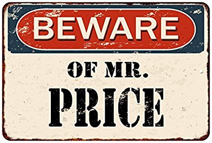 Amazon Com Beware Of Mr Price Vintage Look Rusty Chic Home Wall