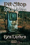 Pit Stop Special Edition, Ben Larken, 1619501740