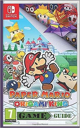 Paper Mario The Origami King - Game Guide / Unofficial Nintendo Switch: Collectors Edition Game Guide / Handbook - Walkthrough Nintendo Switch: Amazon.es: Williams, Ricky: Libros en idiomas extranjeros