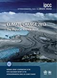 img - for Climate Change 2013 - The Physical Science Basis: Working Group I Contribution to the Fifth Assessment Report of the Intergovernmental Panel on Climate Change book / textbook / text book