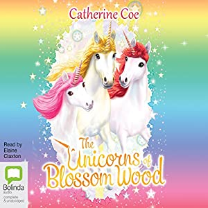 The Unicorns of Blossom Wood Audiobook