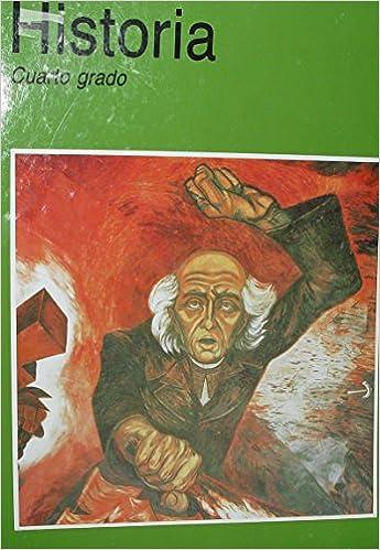 Historia Cuarto Grado: Various: 9789682953538: Amazon.com: Books