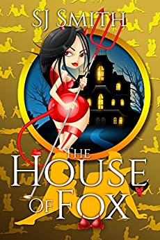 The House of Fox (Sinful Comedies Book 2) by [Smith, SJ]
