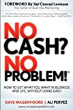 No Cash? No Problem!, Dave Wagenvoord and Ali Pervez, 1614483612