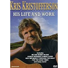Kris Kristofferson - His Life and Work (2005)