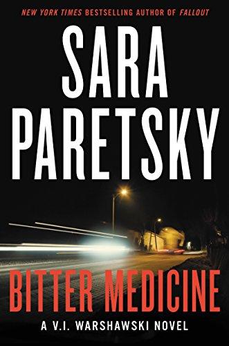 Bitter Medicine (V.I. Warshawski Novels Book 4)