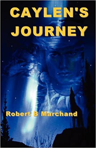 Book Caylen's Journey: A Caylen Helms Adventure (Caylen Helm's Advenures) by Robert B Marchand (2011-01-22)