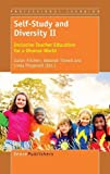 img - for Self-Study and Diversity II: Inclusive Teacher Education for a Diverse World (Professional Learning) book / textbook / text book
