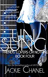 UNSUNG (Friends Lovers or Nothing Book 3)