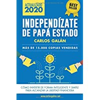 Independízate de Papá Estado: Empieza a invertir HOY