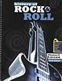 History of Rock and Roll with Rhapsody, LARSON  THOMAS E, 1465205322