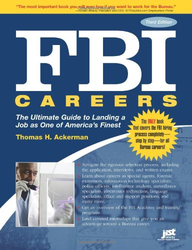FBI Careers, 3rd Ed: The Ultimate Guide to Landing a Job as One of America's Finest pdf epub