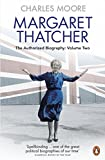 Best Presidential Biographies - Margaret Thatcher (Volume 2): The Authorized Biography, Volume Review