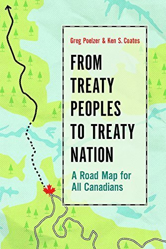 From Treaty Peoples to Treaty Nation: A Road Map for All Canadians by Greg Poelzer (2015-08-11)