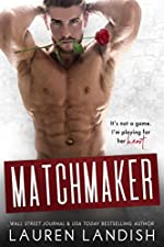 Matchmaker (Irresistible Bachelors Book 6)