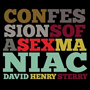 Confessions of a Sex Maniac Audiobook