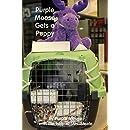 Purple Moose gets a Puppy (Purple Moose Kidventures) (Volume 2)