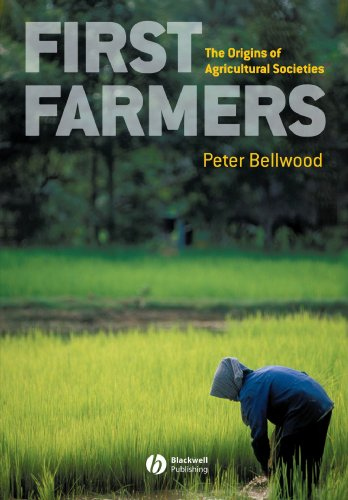 First Farmers: The Origins Of Agricultural Societies