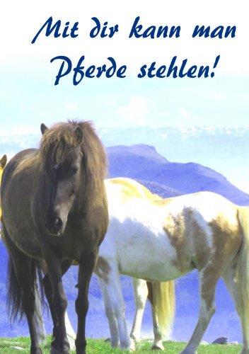 mit-dir-kann-man-pferde-stehlen-notizbuch-notizheft-din-a5-liniert-german-edition