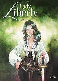 Lady Liberty, tome 2 : Treize colonies par  Aurore