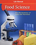 img - for Food Science: The Biochemistry of Food & Nutrition, Lab Manual, Student Edition (FOOD SCIENCE: BIOCHEM FD/NUTR) book / textbook / text book