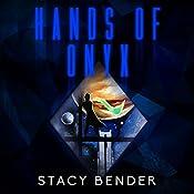 Hands of Onyx: The Sav'ine, Book 2 | Stacy Bender