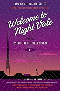 Welcome to Night Vale by Joseph Fink and Jeffrey Cranor horror book reviews