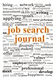 Job Search Journal: 16 weeks-day by day