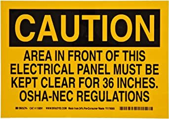 """Brady 118291 10"""" Width x 7"""" Height B-558 Pressure Sensitive, Black On Yellow Color Sustainable Safety Sign, Legend """"Caution Area In Front Of This Electrical Panel Must Be Kept Clear For 36 Inches. OSHA-NEC Regulations"""""""