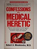 Confessions of a Medical Heretic, Robert S. Mendelsohn, 0446348503