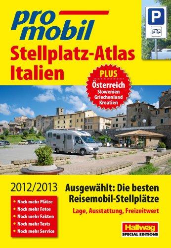 Italien Stellplatz-Atlas: 2012/2013
