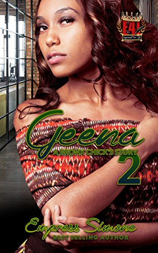 Geena: A Bronx Chick's Story - Walker Simone
