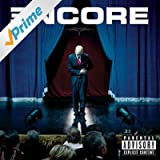 Encore (Deluxe Explicit Version)