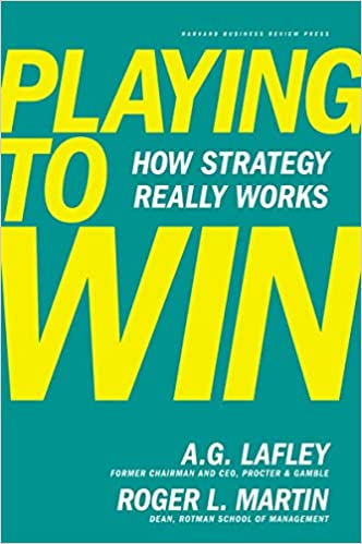 Book Image: Playing to Win: How Strategy Really Works