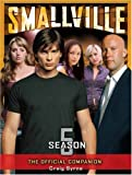 Smallville: The Official Companion Season 5